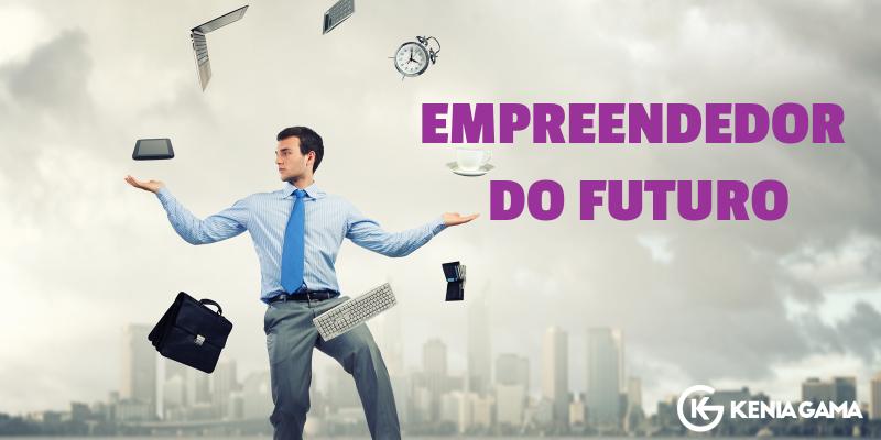 O Empreendedor do Futuro