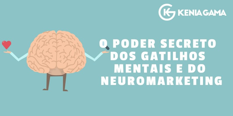 O Poder Secreto dos Gatilhos Mentais e do Neuromarketing